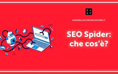 SEO Spider: Che Cos'è e A Cosa Serve?