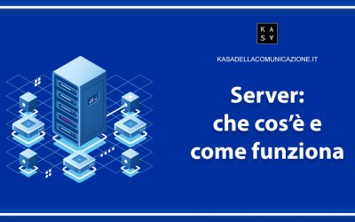 Server: cos'è, come funziona e tipologie di server